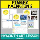 Hyacinth Finger Painting Lesson