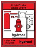Hydrant - Cut & Paste Craft - Super Easy - Perfect for Pre