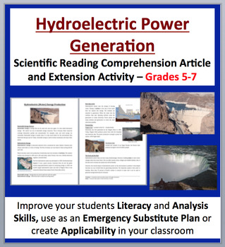 Hydroelectric Energy Production - Science Reading Article - Grades 5-7
