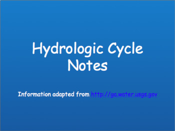 Hydrologic Cycle Notes PowerPoint