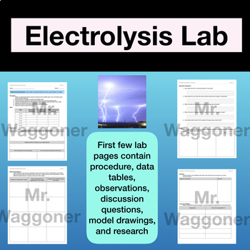 NGSS Electrolysis Lab/Balancing Chemical Equations (Model and CER) HS PS1-7
