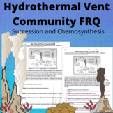Hydrothermal Vent Community FRQ (succession and chemosynthesis)