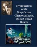Hydrothermal vents, Deep Ocean, Chemosynthesis, Robert Ballard BUNDLE