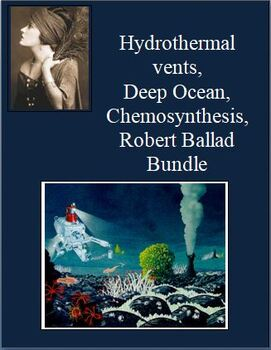 Hydrothermal vents, Deep Ocean, Chemosynthesis, Robert Ballard BUNDLE