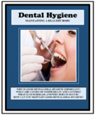 Hygiene, DENTAL AND ORAL HYGIENE, Life Skills, Health
