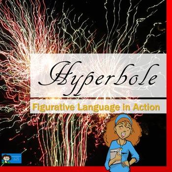 Hyperbole - Figurative Language Practice