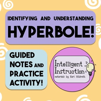 Hyperbole: Guided Notes, Practice Questions, and Close Reading Poetry Activity