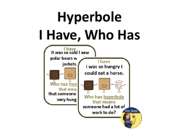 Hyperbole I Have, Who Has Game