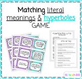 Hyperbole Matching Game &Bonus Rapping Activity