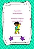 Hyperbole Pre-Assessment: Figurative Language Assessment Tool