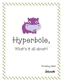 Hyperbole, What's It All About?