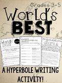 World's Best (Figurative Language) Hyperbole Writing Activity
