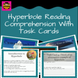 Hyperbole and Exaggeration Reading Comprehension Includes Texts and Task Cards