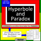 Hyperbole and Paradox: Interpreting Figures of Speech for 11th and 12th grade