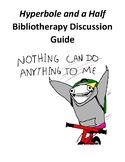 Hyperbole and a Half Bibliotherapy Discussion Guide