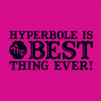 Hyperbole Examples For Kids By Jaszcat Teachers Pay Teachers