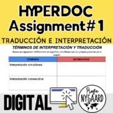 Hyperdoc Assignment #1: Traducción e interpretación