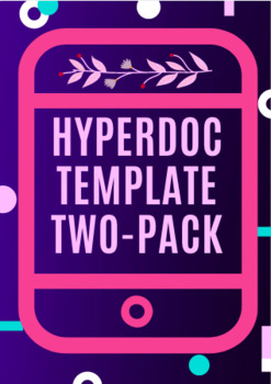 Hyperdoc Template Two Pack
