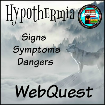 Hypothermia Just the Facts Webquest Printable and Google Apps