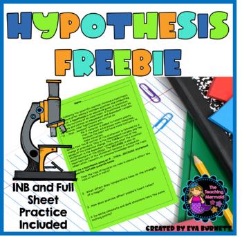Hypothesis - Forming a Scientific Hypothesis Freebie