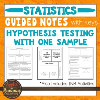 Hypothesis Testing with One Sample - Statistics INBs and Scaffolded Notes