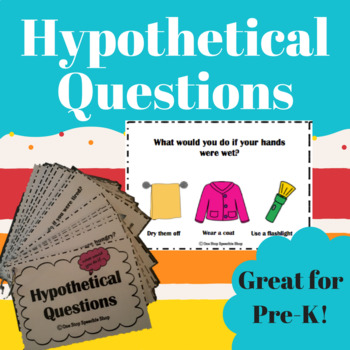 Hypothetical Questions for Pre-K: Speech Therapy