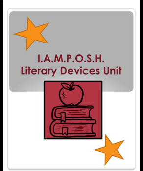 I.A.M.P.O.S.H. Literary Devices Unit
