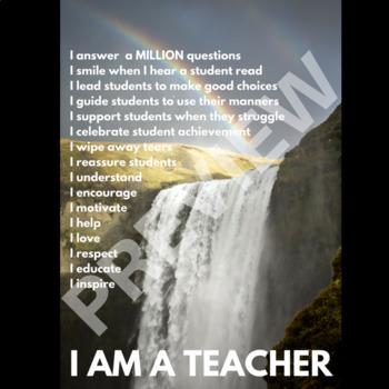 I AM A TEACHER -  Motivational Poster