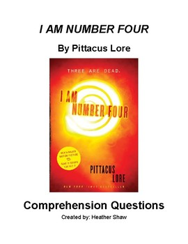 I AM NUMBER FOUR by Pittacus Lore Comprehension Questions