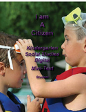 I Am A Citizen - Kindergarten Social Studies Mini