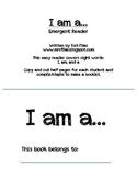 I Am A... Emergent Reader-  Kg/1st grade