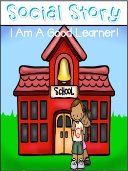 I Am A Good Learner Social Story
