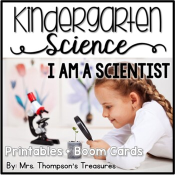I Am A Scientist - Kindergarten Science NGSS