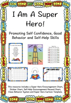 I Am A Superhero! Rewarding Positive Behaviour