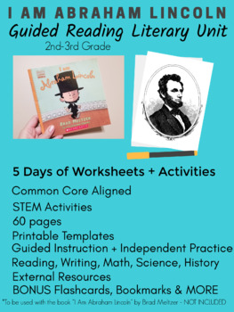 I Am Abraham Lincoln Literary Guided Reading Unit - 5 Days - President's Day
