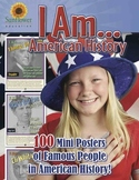 I Am... American History—100 Mini Posters of Famous People in American History!