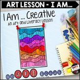 I Am - An Art Lesson