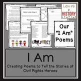 "Civil Rights Movement Heroes - Poetry - Writing ""I Am"" Poems"
