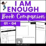 I Am Enough Literacy Graphic Organizers