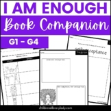 I Am Enough by Grace Byers Graphic Organizer Pack