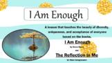 I Am Enough Reflection In Me SELF-TALK SELF-ESTEEM DIVERSI