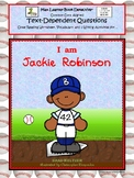 I Am Jackie Robinson: Text-Dependent Questions and MORE!