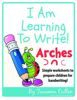 I Am Learning To Write Arched Lines!