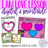 I Am Love Lesson, Counseling Activities, Valentine's Day,