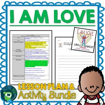 I Am Love by Susan Verde and Peter H. Reynolds Lesson Plan and Google Activities