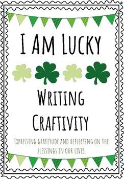 I Am Lucky Writing Craftivity: St. Patrick's Day