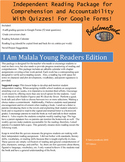 I Am Malala Independent Reading Package with Quizzes!  For