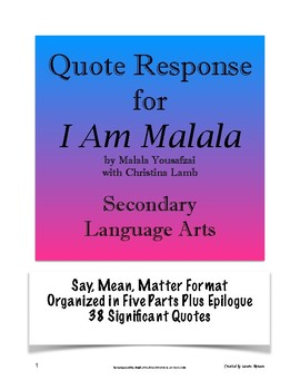 I Am Malala: Quote Response - Say, Mean, Matter; AP Lang/Secondary ELA