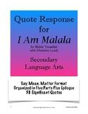 I Am Malala: Quote Response - Say, Mean, Matter; AP Lang/Secondary ELA