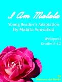 I Am Malala Webquest